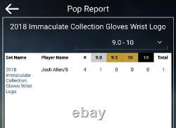 Josh Allen 2018 Panini Immaculate Gloves Wrist Logo Rookie RC 5/5 BGS 9 POP 1
